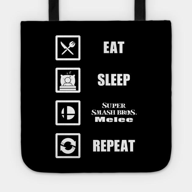 Eat, Sleep, Melee, Repeat