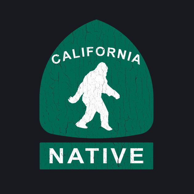 California Native Bigfoot Sign (vintage look)
