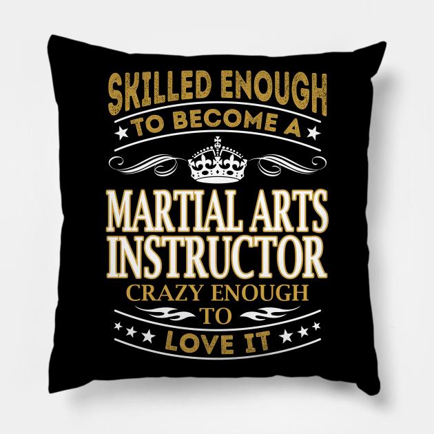 Martial Arts Instructor Skilled Enough