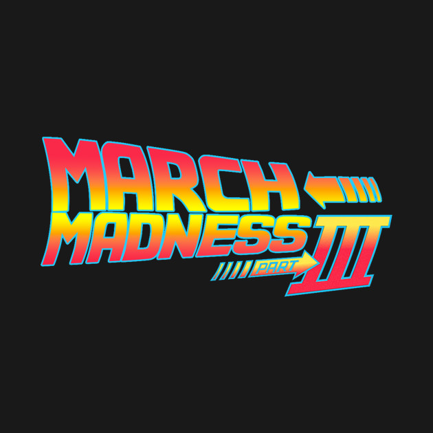 March Madness 2019 (LIMITED EDITION)