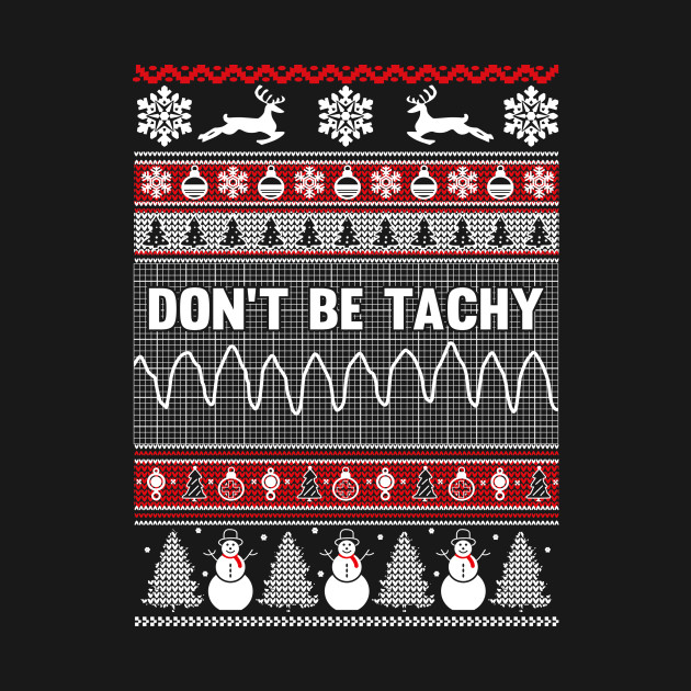 Don't Be Tachy Ugly Christmas Sweater - Xmas - Hoodie | TeePublic
