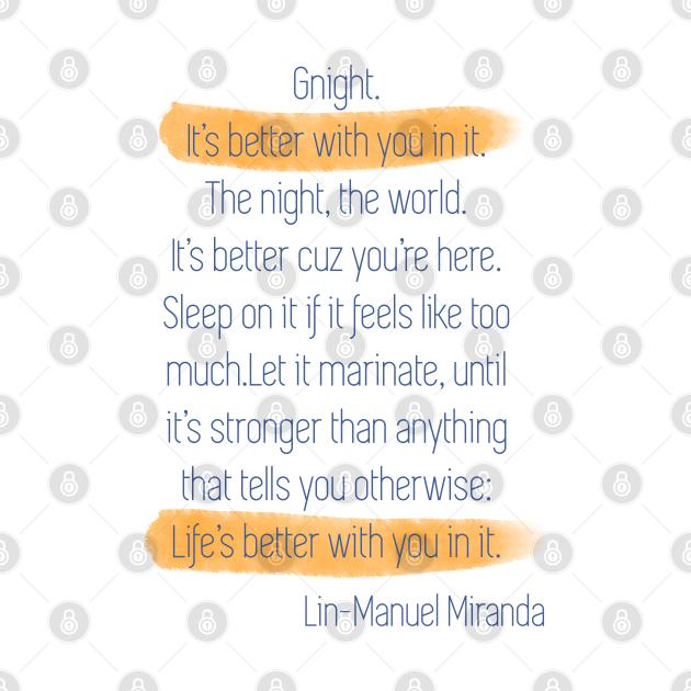 Good night Lin Manuel Miranda depression