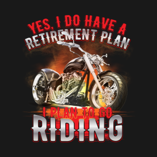 3d614655 I plan to go riding T-Shirt. by jqkart. $20. Main Tag Motorcycle ...