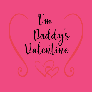 im daddys valentine cute valentines day t shirt and apparel for kids t shirt