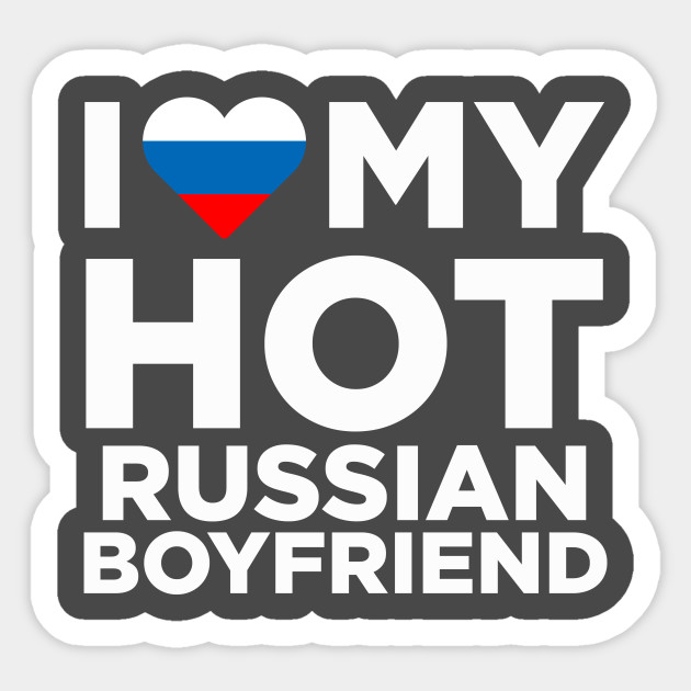 I love my russian boyfriend