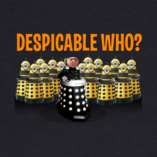 DESPICABLE WHO?