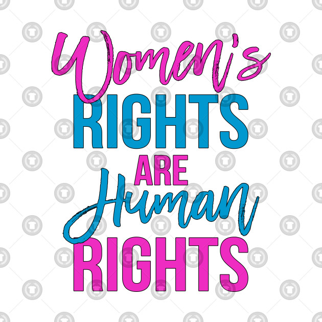 Women's rights are human rights pink blue