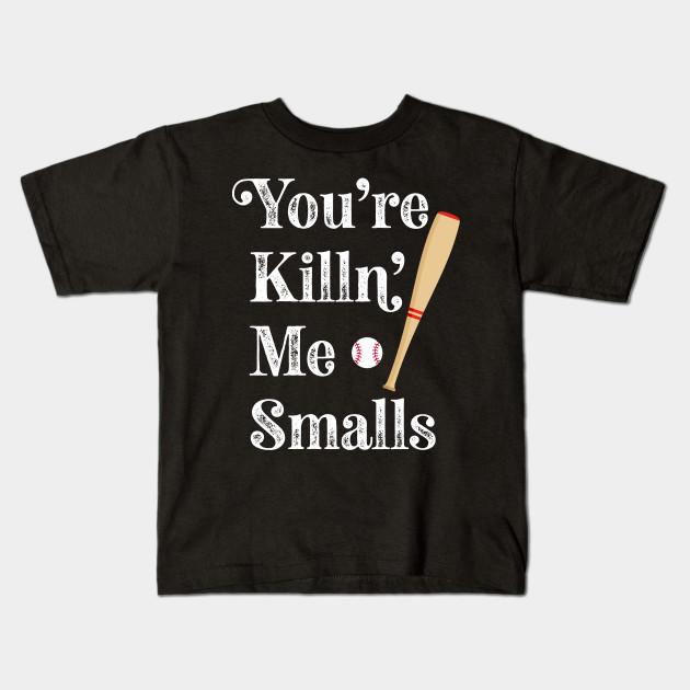 7a8de63c7 Vintage Style You're Killin Me Smalls Funny Baseball Kids T-Shirt