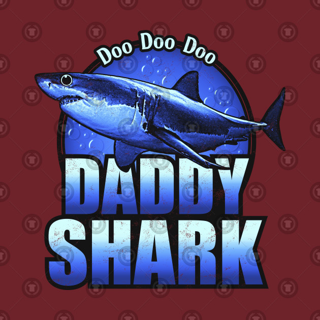 ... Daddy Shark - Funny Shark Family