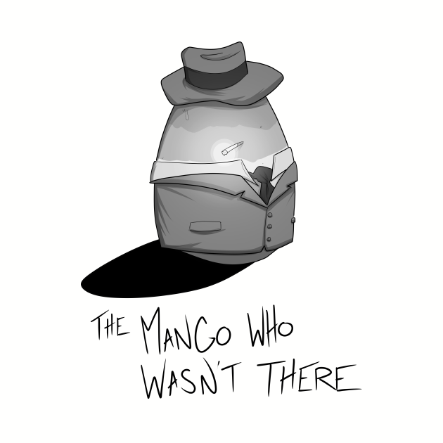 The Mango Who Wasn't There