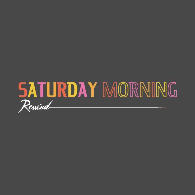 Saturday Morning Rewind
