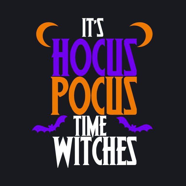 It's Hocus Pocus time witches shirt for a halloween party