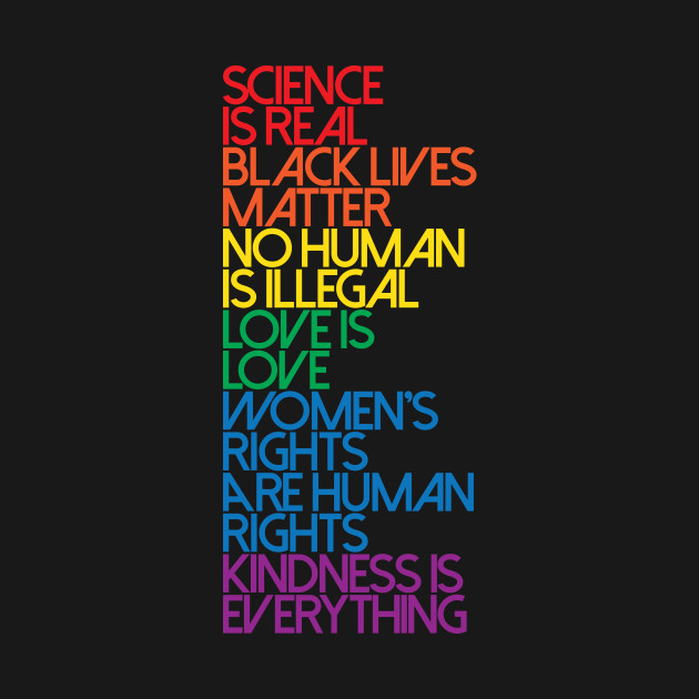 Science is Real Black Lives Matter