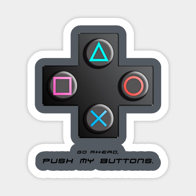 Push My Buttons Ps