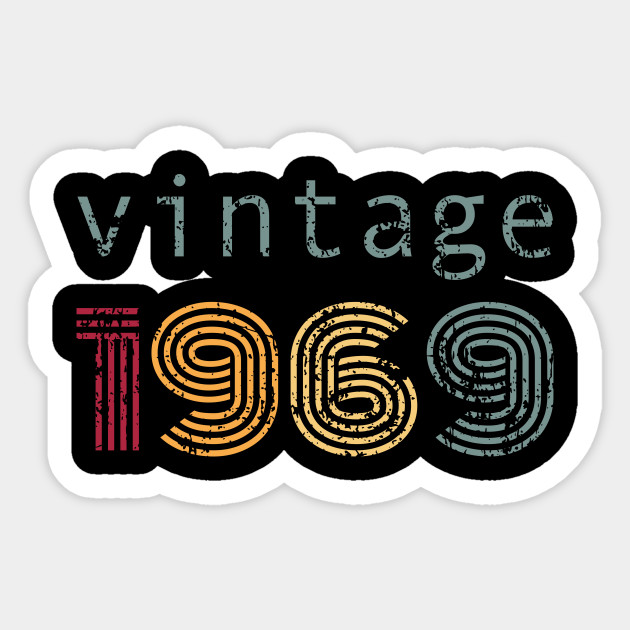 Vintage 50th Birthday Men Women Born In 1969 50th Birthday