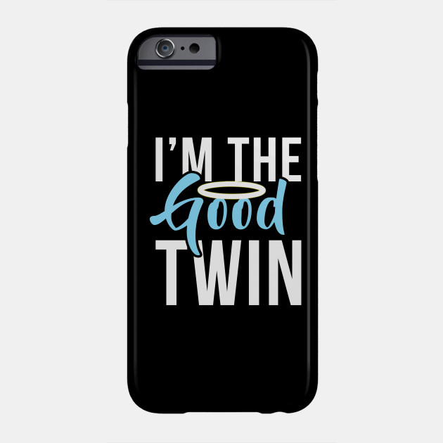 Im The Good Twin Funny Halloween Horror Shirt Phone Case