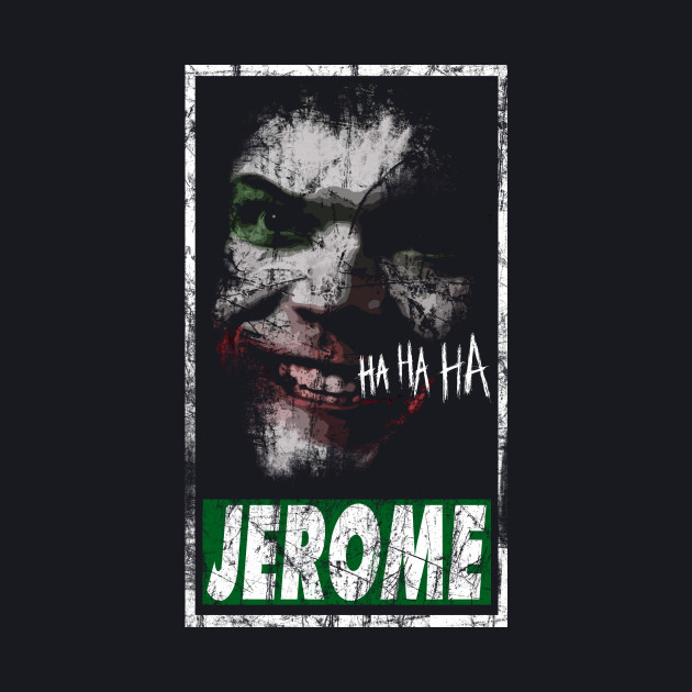 The last laugh - jerome is dead variant