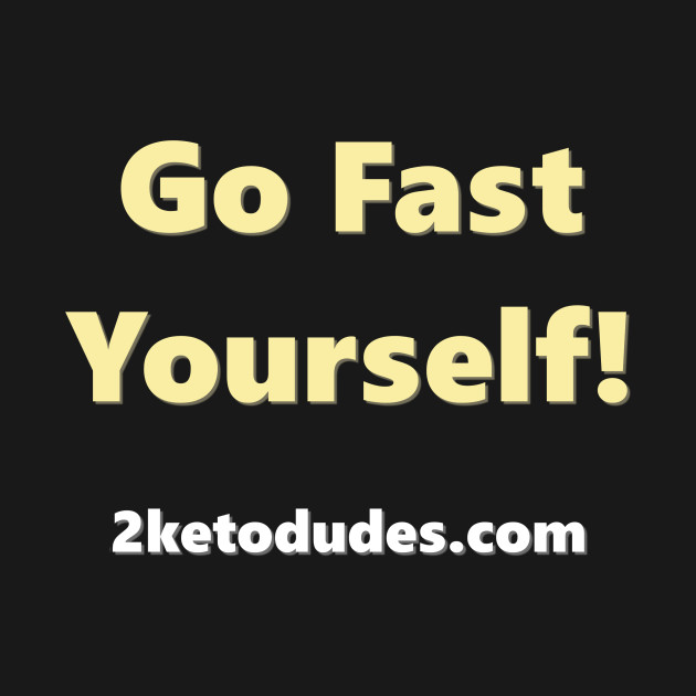 Go Fast Yourself