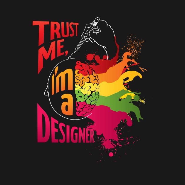 Trust me, I'm a Designer! (dark background)