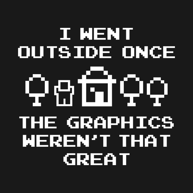 I Went Outside Once