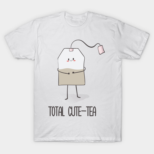 Its A Tea Shirt Tea Drinker Tea Bag Funny Tea Lover T-Shirt Sweatshirt Hoodie Tank Top For Men Women Kids