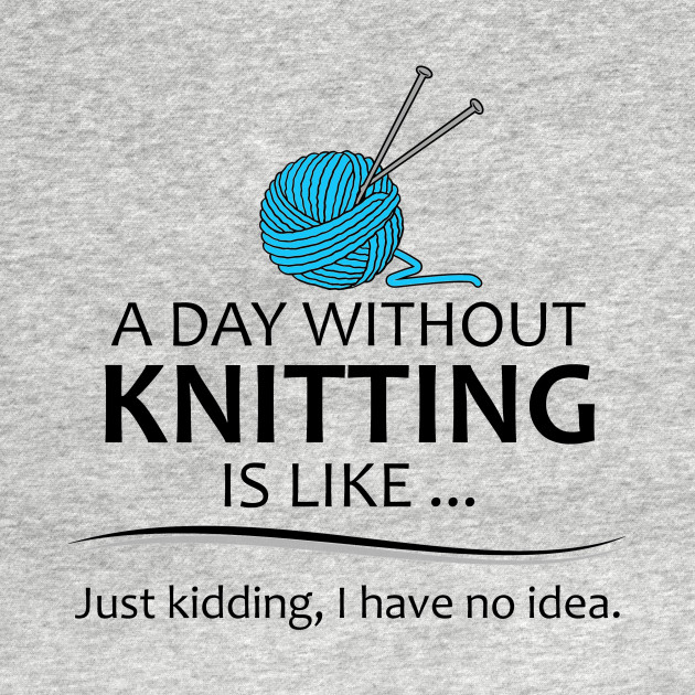 Knitting Gifts for Knitters - A Day