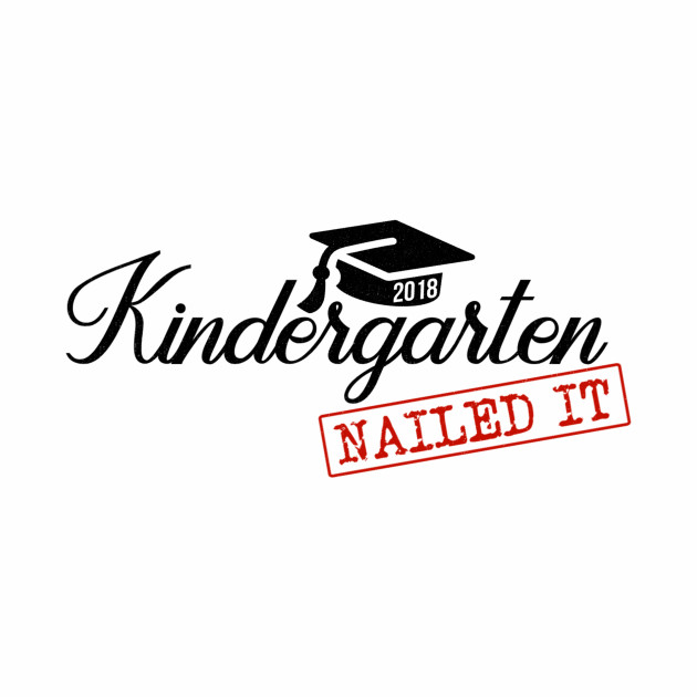 Kindergarten Nailed It Cute Preschool Graduation Kid T-Shirt