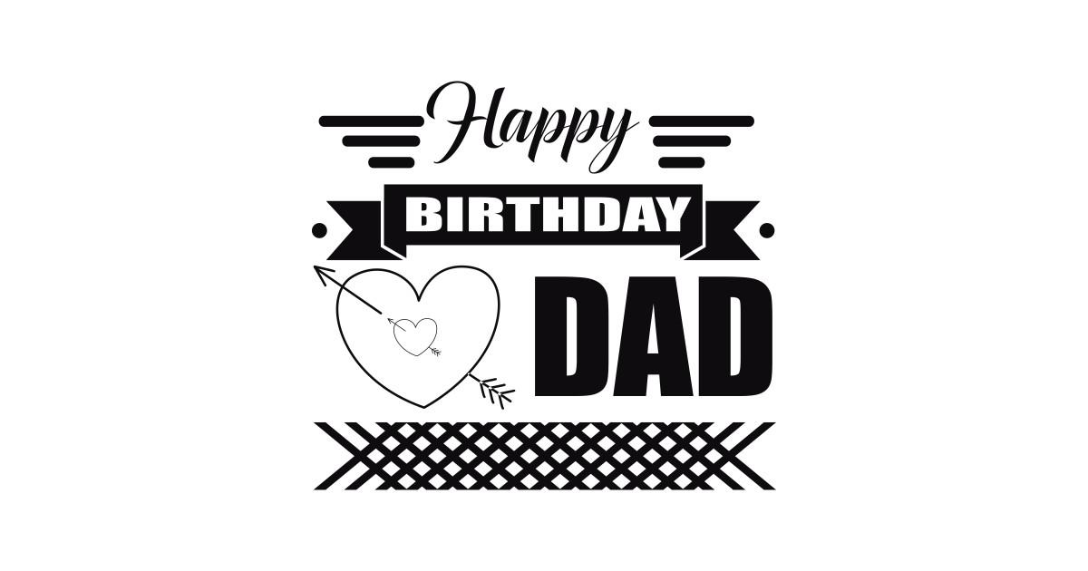 Birthday Tshirt Happy Dad Kids T Shirt