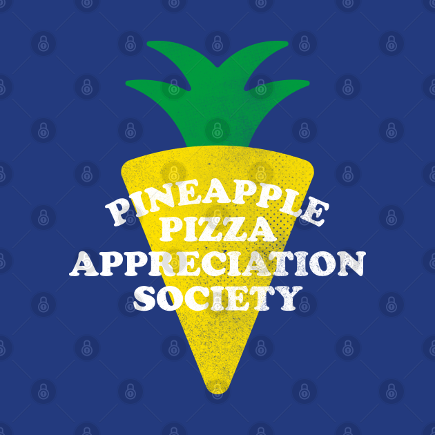 Pineapple Pizza Appreciation Society