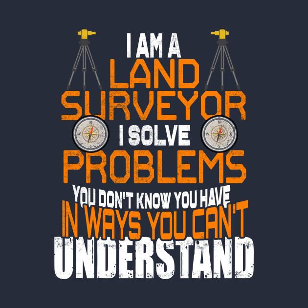 Funny Land Surveyor Problem Solving Distressed