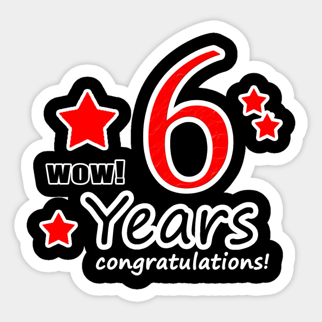 6th anniversary, 6 Years Wedding Anniversaries Collection Gifts - 6th Anniversary  6 Years Wedding - Sticker | TeePublic