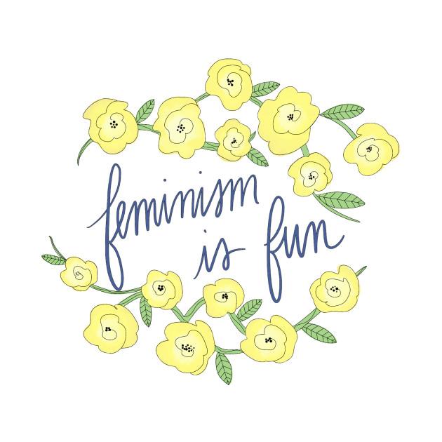 Feminism is Fun