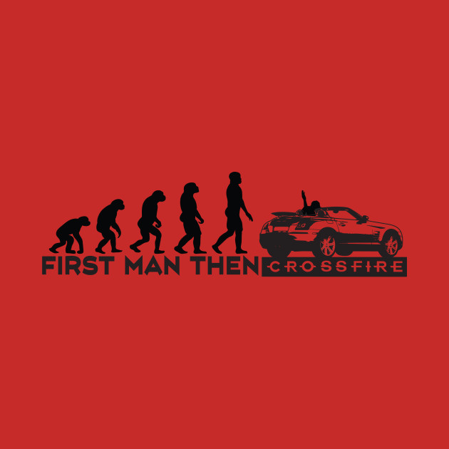 First man then crossfire