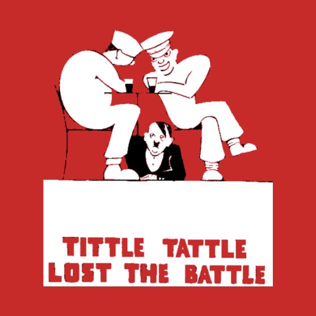 Tittle Tattle Lost the Battle