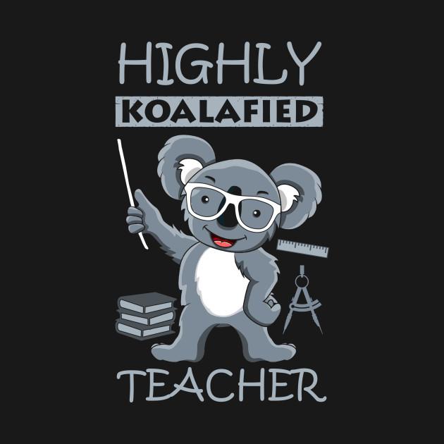 Highly Koalafied Teacher