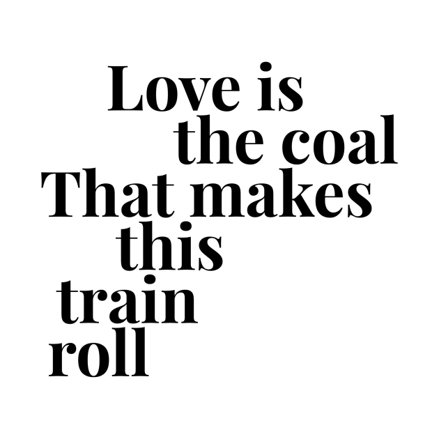 Love is the Coal