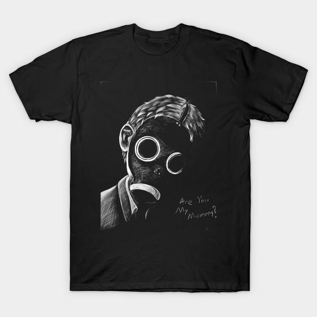 ee278cdb2 Are you my Mummy? - Doctor Who - T-Shirt | TeePublic