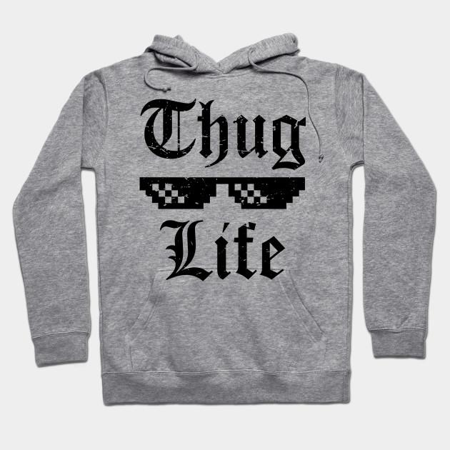 eb927f370 Thug Life T-shirt - Thug Life - Hoodie | TeePublic