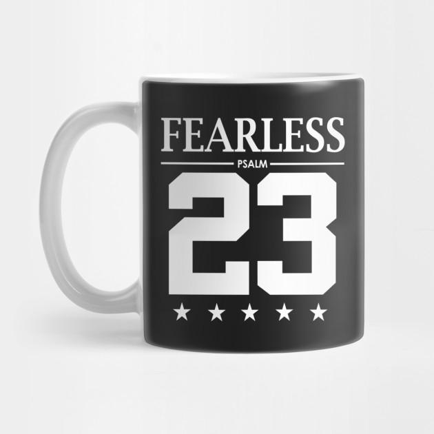 8f88e189029178 Fearless Psalm 23 Bible Scripture Verse Christian - Christian - Mug ...