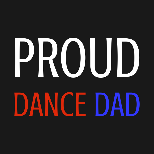 Proud Dance Dad