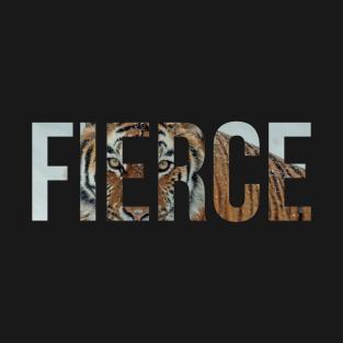 Fierce Woman T Shirts Teepublic