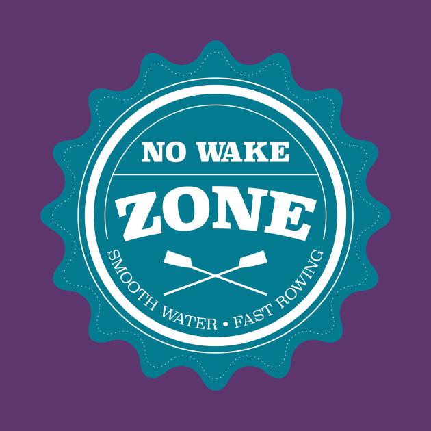 No Wake Zone Rowing Club