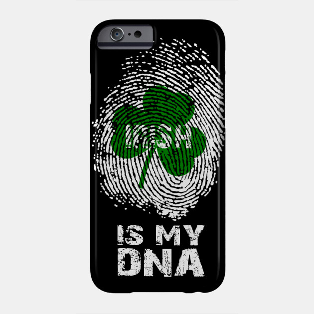 Irish is my DNA fingerprint T-Shirt for St Patrick's day Clothes Phone Case