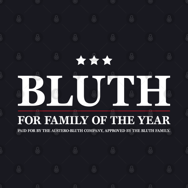 Arrested Development - Bluth Family of the Year