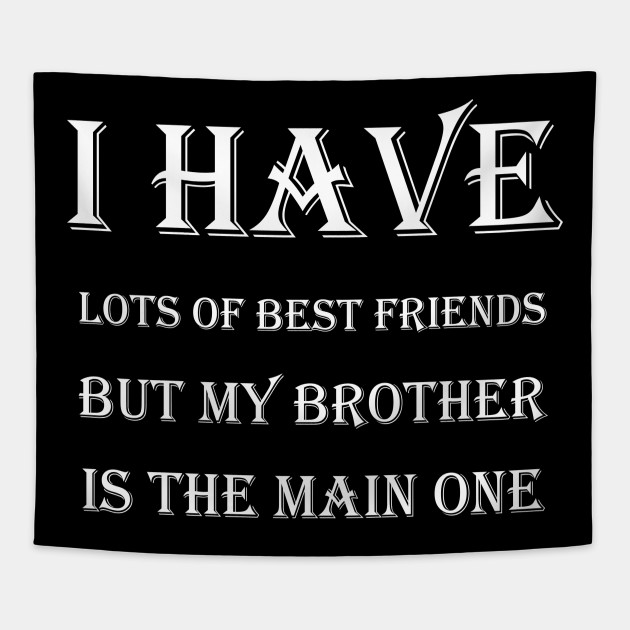friendship quotes for brother friendship tapestry uk