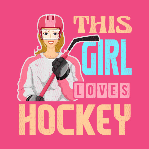 Funny, Unique Hockey Shirt for Girls, Women, and Teens