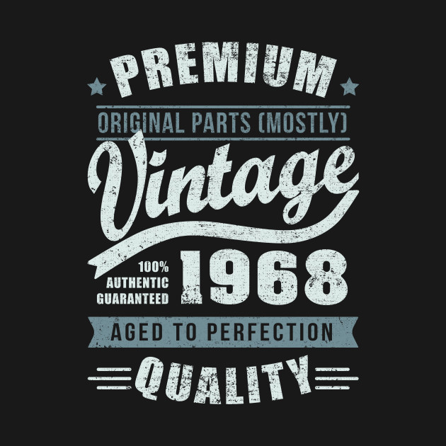 1968 vintage 50 years old birthday T-Shirt