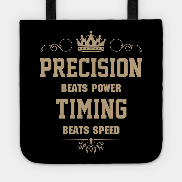 Beats Power Precision Timing Funny Quotes Tote Teepublic