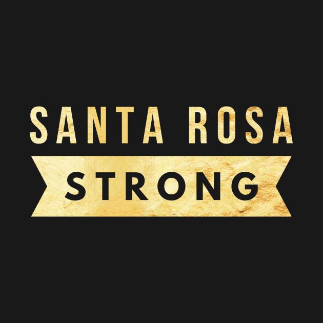 Pray For Santa Rosa Strong Community Prayers