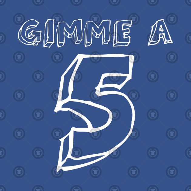 Gimme a 5 (5th Birthday)